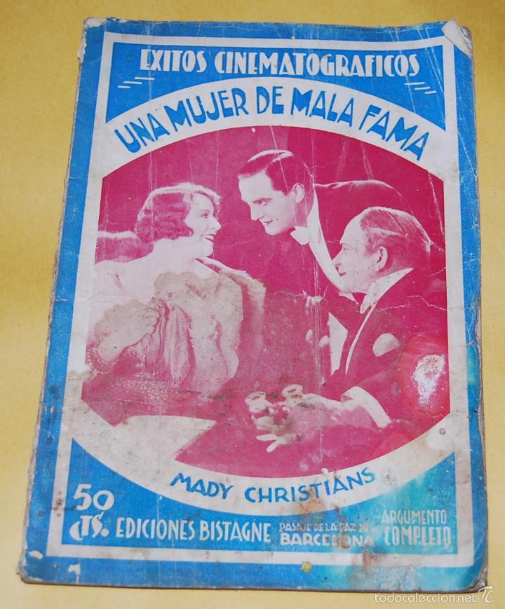 NOVELA - EXITOS CINEMATOGRAFICOS - UNA MUJER DE MALA FAMA MADY CHRISTIANS EDICIONES BISTAGNE AÑOS 30 (Cine - Foto-Films y Cine-Novelas)