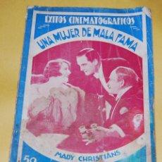 Cine: NOVELA - EXITOS CINEMATOGRAFICOS - UNA MUJER DE MALA FAMA MADY CHRISTIANS EDICIONES BISTAGNE AÑOS 30. Lote 56779878