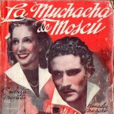 Cine: CONCHITA MONTES / AMADEO NAZZARI : LA MUCHACHA DE MOSCÚ. Lote 58546713