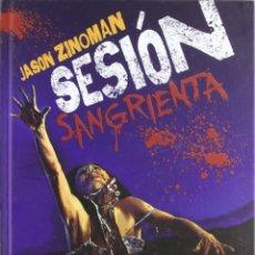 Cine: SESIÓN SANGRIENTA, DE JASON ZINOMAN. EL TERROR Y EL GORE DE LOS 80. CLAVES Y FOTOS. TAPA DURA. Lote 221564687