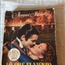 Cine: LIBRO LO QUE EL VIENTO SE LLEVÓ. EDICION COMPLETA CON FOTOS DEL FILM. NOVIEMBRE 1949. Lote 61731496