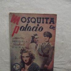 Cine: MOSQUITA EN PALACIO CON MARTA SANTA OLALLA Y RAFAEL DURAN . Lote 62205616