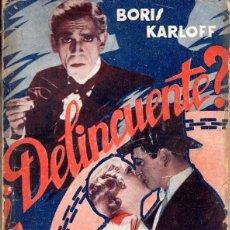 Cine: BORIS KARLOFF : ¿DELINCUENTE? (BIBLIOTECA FILMS). Lote 64067951
