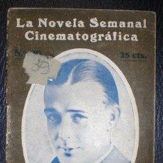 Cine: LA NOVELA SEMANAL CINEMATOGRAFICA 39- EL VALLE DE LOS GIGANTES POR WALLACE REID. Lote 69698673