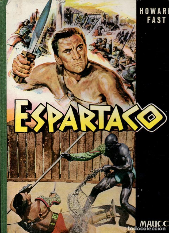 ESPARTACO - STANLEY KUBRICK (MAUCCI, 1960) CON FOTOS DEL FILM - GRAN FORMATO (Cine - Foto-Films y Cine-Novelas)