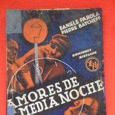 Cine: AMORES DE MEDIANOCHE, NOVELA EDIC. BISTAGNE, DANIELLE PAROLA PIERRE BATCHEFF. Lote 72403411