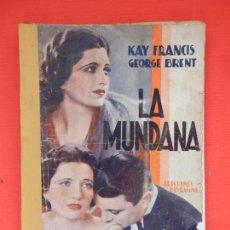 Cine: LA MUNDANA, NOVELA EDIC. BISTAGNE, KAY FRANCIS GEORGE BRENT. Lote 72410555