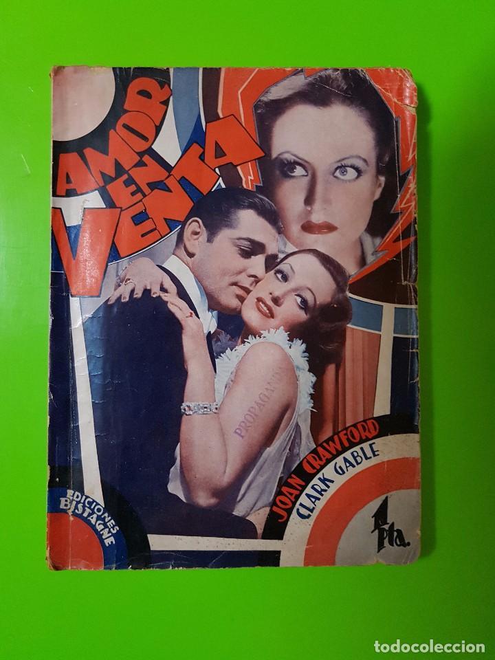 AMOR EN VENTA (1931) CLARK GABLE Y JOAN CRAWFORD. FILM NOVELADO EN UNAS 50 PGS. RAREZA ÚNICA AQUÍ (Cine - Foto-Films y Cine-Novelas)