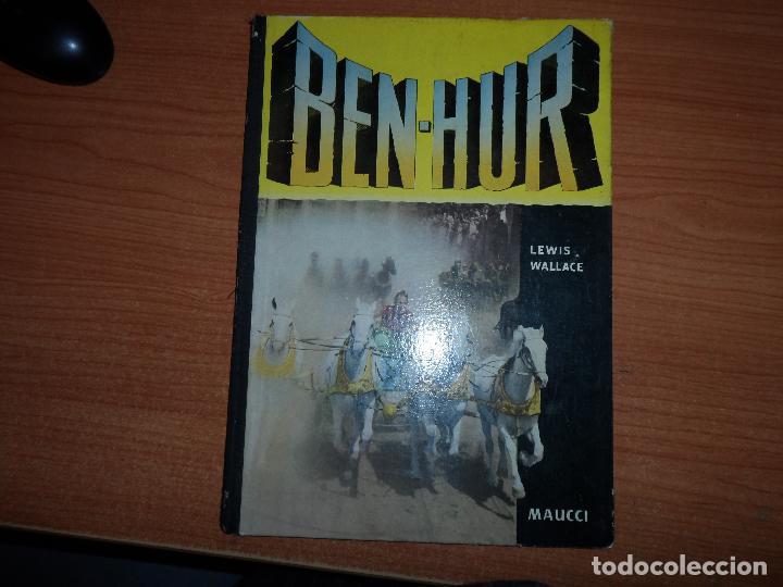 BEN-HUR - LEWIS WALLACE - EDITORIAL MAUCCI- 1960 (CON IMÁGENES DE LA PELÍCULA) (Cine - Foto-Films y Cine-Novelas)