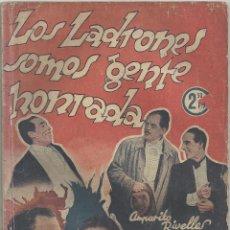 Cinema: XS27 LOS LADRONES SOMOS GENTE HONRADA AMPARITO RIVELLES NOVELA CON FOTOS COLECCION CINEMA. Lote 85488784