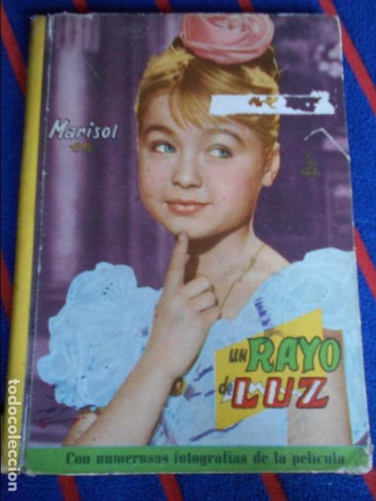 UN RAYO DE LUZ. MARISOL. COLECCION CINEXITO. EDITORIAL FELICIDAD, 1961. TAPA DURA. 60 PAGINAS. 200 G (Cine - Foto-Films y Cine-Novelas)