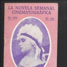Cine: LA NOVELA CINEMATOGRÁFICA. NÚM 170 MADAME DUBARRY. Lote 101125747