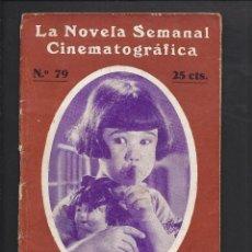 Cine: LA NOVELA CINEMATOGRÁFICA. NÚM 79 EL CANTO DE NUEVA-YORK POR BABY PEGGY. Lote 101125771