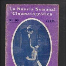 Cine: LA NOVELA CINEMATOGRÁFICA. NÚM 95 LAS HIJAS DEL LOS HOMBRE RICOS POR MIRIAM COOPER Y STUART HOLMES. Lote 101125815