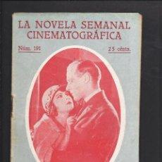 Cine: LA NOVELA CINEMATOGRÁFICA. NÚM 191. LA MUJER ENCONTRÓ AMOR POR GINETTE MADDIE. Lote 101126255