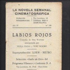 Cine: LA NOVELA CINEMATOGRÁFICA. NÚM 140. LABIOS ROJOS. Lote 101127147