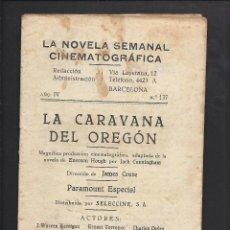 Cine: LA NOVELA CINEMATOGRÁFICA. NÚM 137. LA CARABANA DE OREGÓN. Lote 101127291