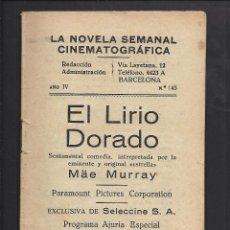 Cine: LA NOVELA CINEMATOGRÁFICA. NÚM 145. EL LIRIO DORADO. Lote 101127455