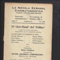 Cine: LA NOVELA CINEMATOGRÁFICA. NÚM 241. EL JAZZ-BAND DEL FOLLIES. Lote 101127619