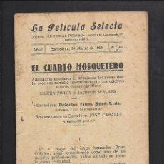 Cine: LA PELÍCULA SELECTA. AÑO 1 NÚM 10 . EL CUARTO MOSQUETERO.. Lote 101127863