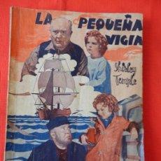 Cinema: LA PEQUEÑA VIGIA, NOVELA EDICIONES BISTAGNE, SHIRLEY TEMPLE. Lote 103063243