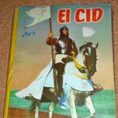 Cine: EL CID -CINEXITO 4- EDIT.FELICIDAD 1963 ORIGINAL -FOTOS PELICULA Y TEXTO. Lote 110309551