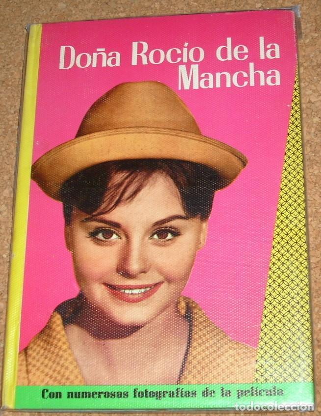 ROCIO DURCAL-Dª ROCIO DE LA MANCHA -CINEXITO 8- EDIT.FELICIDAD 1963 ORIGINAL -FOTOS PELICULA Y TEXTO (Cine - Foto-Films y Cine-Novelas)