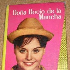 Cine: ROCIO DURCAL-Dª ROCIO DE LA MANCHA -CINEXITO 8- EDIT.FELICIDAD 1963 ORIGINAL -FOTOS PELICULA Y TEXTO. Lote 110311495