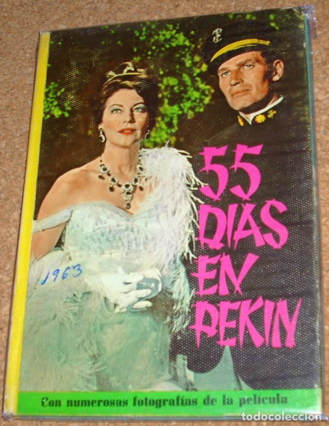 55 DIAS EN PEKIN -CINEXITO 9- EDIT.FELICIDAD 1963 ORIGINAL -FOTOS PELICULA Y TEXTO- LEER (Cine - Foto-Films y Cine-Novelas)