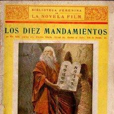 Cine: LOS DIEZ MANDAMIENTOS CECIL B. DE MILLE 1923 - CINE MUDO LA NOVELA FILM (HORTA IMPRESOR) . Lote 111744431