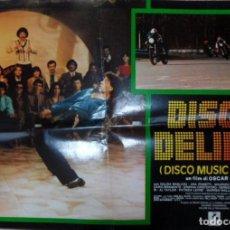 Cine: DISCO MUSIC FEVER (DISCO DELIRIO), ITALIAN PHOTOBUSTA, FOLDED, DALIDA BAGLIONI. Lote 113118263