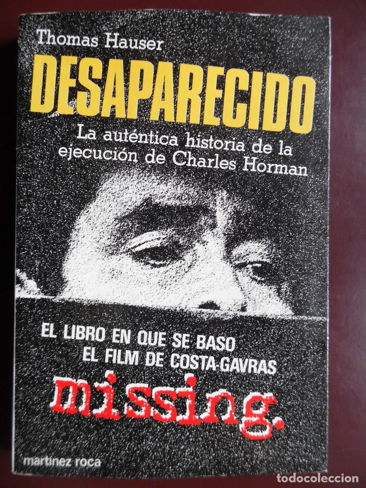 Cine: MISSING, DE THOMAS HAUSER, NOVELA DE LA PELÍCULA DE COSTA-GAVRAS CON JACK LEMMON. ALLENDE. - Foto 8 - 114666155