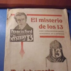Cine: EL MISTERIO DE LOS 13 - FRANCIS FORD IN THE DOMINANT SERIAL THE MYSTERY OF 13 PROTAGONISTA FRANCIS . Lote 115074403