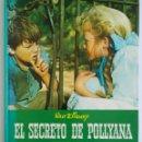 Cine: EL SECRETO DE POLLYANA WALT DISNEY 1968. Lote 124393778