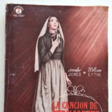 Cine: LA CANCIÓN DE BERNADETTE - EDICIONES BISTAGNE - CON JENNIFER JONES Y WILLIAM EYTHE. Lote 128249767