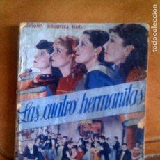Cine: ARGUMENTO DE LA PELICULA LAS CUATRO HERMANITAS EDITORIAL ALAS N, 164. Lote 128772519