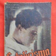 Cine: CATOLICISMO, NOVELA EDIC. BIBLIOTECA FILMS, GUSTAV FRÖELICH, 104 PÁGINAS.. Lote 128896647