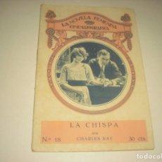 Cine: LA NOVELA FEMENINA CINEMATOGRAFICA Nº 18. LA CHISPA POR CHARLES RAY.. Lote 132486406