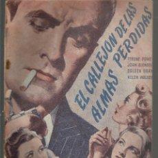 Cine: EL CALLEJON DE LAS ALMAS PERDIDAS CON TYRONE POWE Y JOAN BLONDEL - EDICIONES BISTAGNE . Lote 137393142