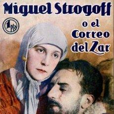 Cine: MIGUEL STROGOFF O EL CORREO DEL ZAR (BISTAGNE, C. 1930) CINE MUDO. Lote 138095845