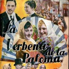 Cine: LA VERBENA DE LA PALOMA - BENITO PEROJO (BISTAGNE, 1935). Lote 138654274