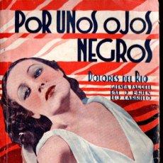 Cine: DOLORES DEL RIO : POR UNOS OJOS NEGROS (BISTAGNE). Lote 138654638