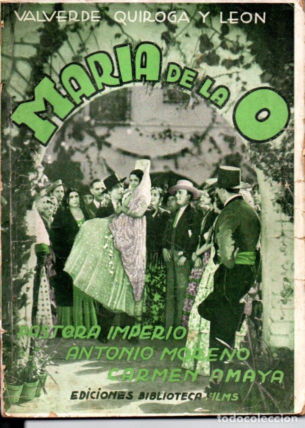 PASTORA IMPERIO / CARMEN AMAYA : MARIA DE LA O (BIBLIOTECA FILMS) (Cine - Foto-Films y Cine-Novelas)