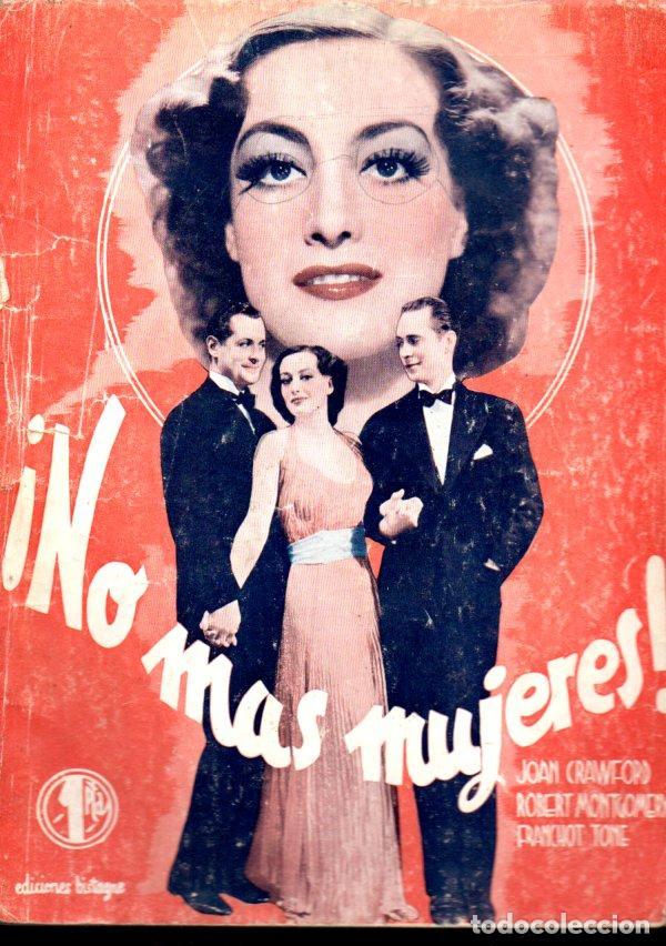 JOAN CRAWFORD - ROBERT MONTGOMERY : NO MÁS MIJERES (BISTAGNE, 1936) (Cine - Foto-Films y Cine-Novelas)