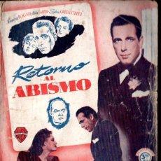 Cine: HUMPHREY BOGART : RETORNO AL ABISMO (BISTAGNE) ARGUMENTO Y FOTOS DE LA PELÍCULA. Lote 141181514