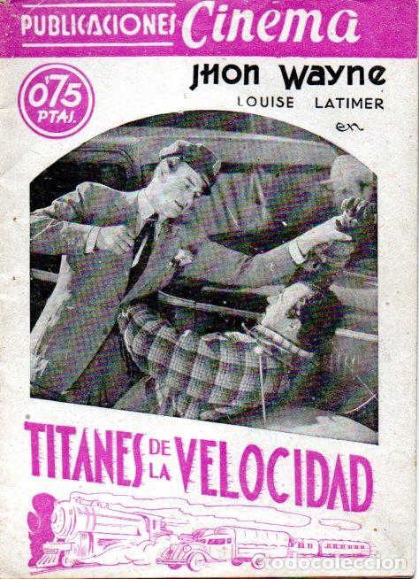 JOHN WAYNE : TITANES DE LA VELOCIDAD (1937) ARGUMENTO Y FOTOS DEL FILM. (Cine - Foto-Films y Cine-Novelas)