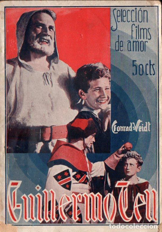 GUILLERMO TELL (ALAS, 1934) ARGUMENTO Y FOTOS DEL FILM FILMOFONO (Cine - Foto-Films y Cine-Novelas)