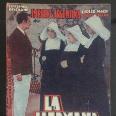 Cine: LA HERMANA SAN SUPLICIO - NOVELA SEMANAL CINEMATOGRAFICA. EDICIONES BISTAGNE.. Lote 143041682