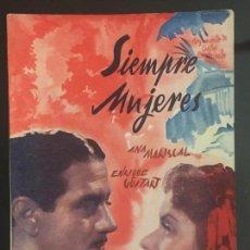 Cine: SIEMPRE MUJERES - NOVELA SEMANAL CINEMATOGRAFICA. EDICIONES BISTAGNE. . Lote 143045206