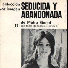 Cine: PIETRO GERMI : SEDUCIDA Y ABANDONADA (VOZ IMAGEN, 1965) . Lote 145367854